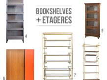 Bookshelves + Etageres