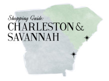 Shopping Guide: Charleston & Savannah